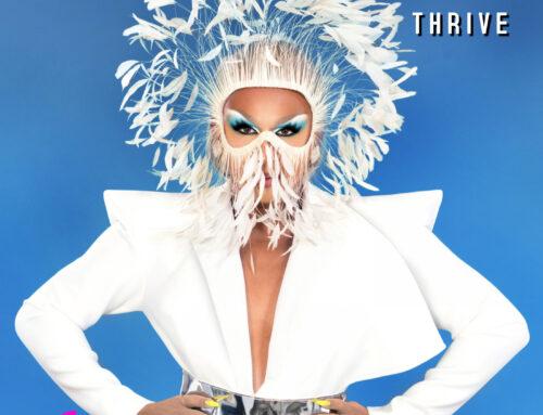 """Legendary Drag Artist Sofonda Releases New Single """"Thrive"""" on So Fierce Music"""